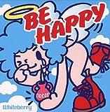 BE HAPPY 歌詞