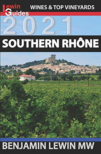 Southern Rhone (Guides to Wines and Top Vineyards, Band 11)