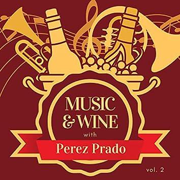 Music & Wine with Perez Prado, Vol. 2