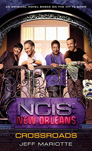 NCIS New Orleans: Crossroads (NCIS: New Orleans Book 1) (English Edition)