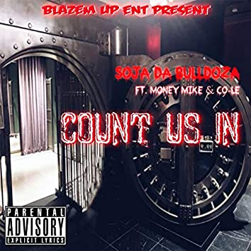 Count US IN (feat. Money Mike & Co-Le)