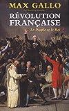 Révolution française Tome 1 - Le Peuple et le Roi