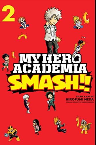 """Composition Notebook: My Hero Academia Smash Vol. 2 Anime Journal-Notebook, College Ruled 6"""" x 9"""" inches, 120 Pages"""