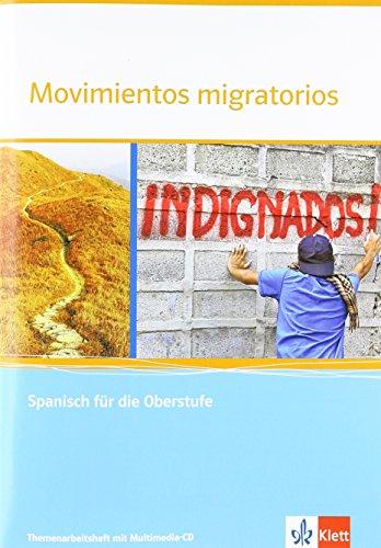 Movimientos migratorios: Themenarbeitsheft mit CD-ROM Klasse 11-13