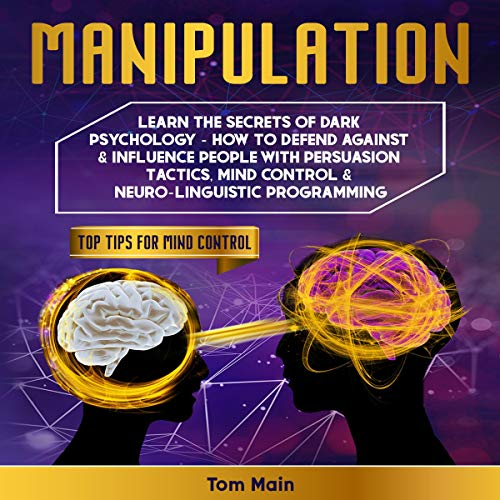 Manipulation: Learn the Secrets of Dark Psychology cover art