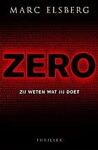 Zero: Zij weten wat jij doet (Dutch Edition)