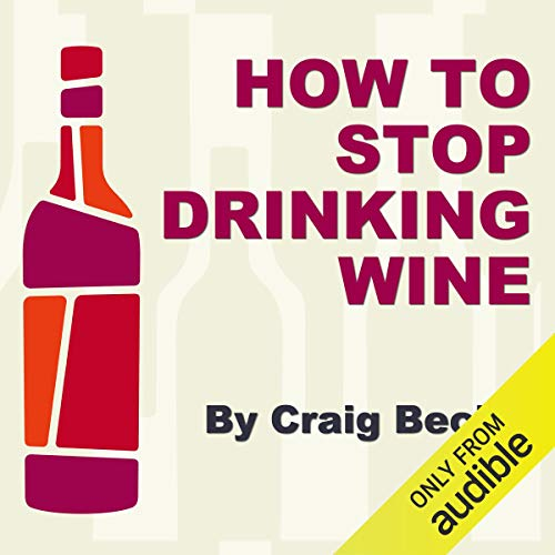How to Stop Drinking Wine audiobook cover art