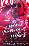 The Secret Diamond Sisters (The Secret Diamond Sisters Book 1)