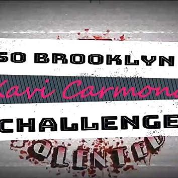 I'm So Highly (Brooklyn Challenge)
