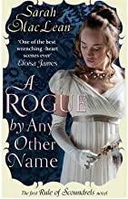 [A Rogue by Any Other Name (Rules of Scoundrels)] [Author: MacLean, Sarah] [February, 2012]