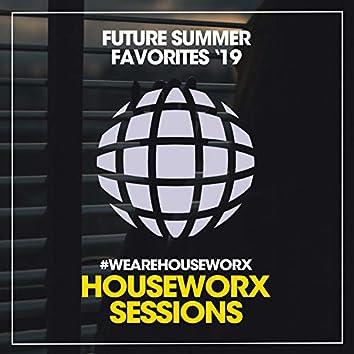 Future Summer Favorites '19