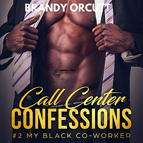 Call Center Confessions, Book 2: My Black Co-Worker audiobook cover art