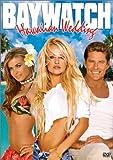 Baywatch: Hawaiian Wedding by David Hasselhoff
