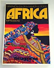 Black Africa: Impressions (Belvedere Designbook, Vol 2) (English, French, German, Italian and Spanish Edition)