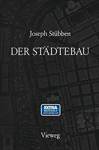 Der Städtebau: Reprint der 1. Auflage...