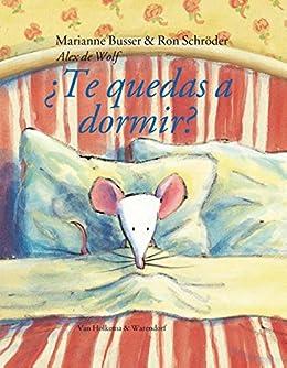 Te quedas a dormir eBook: Busser,Marianne, Schroder,Ron, De ...