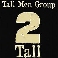 2 Tall
