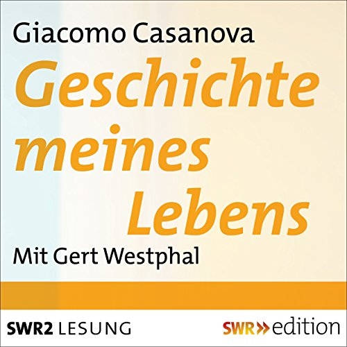 Geschichte meines Lebens                   By:                                                                                                                                 Giacomo Casanova                               Narrated by:                                                                                                                                 Gert Westphal                      Length: 2 hrs and 46 mins     Not rated yet     Overall 0.0
