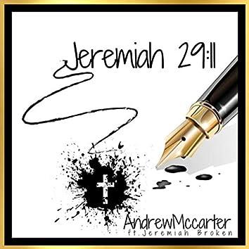 Jeremiah 29:11 (feat. Jeremiah Broken)