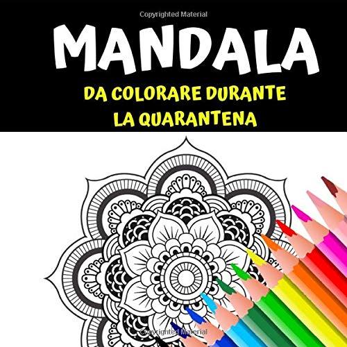 Mandala: Mandala da colorare durante la quarantena