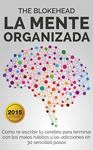 La mente organizada (Spanish Edition)
