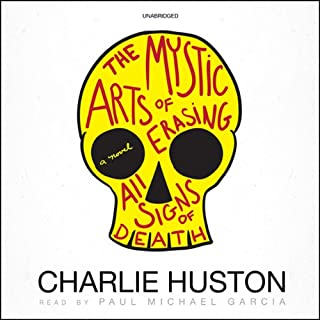 The Mystic Arts of Erasing All Signs of Death audiobook cover art