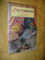 Easy to Embroider 1854700383 Book Cover