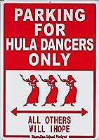 ハワイアン雑貨/ハワイアン インテリア サインボード(Parking for HULA DANCERS) 【ハワイ雑貨】【お土産】