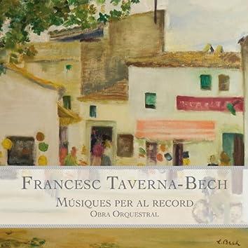 Francesc Taverna-Bech: Músiques per al Record. Obra Orquestral