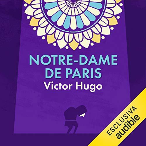 Notre-Dame de Paris                   De :                                                                                                                                 Victor Hugo                               Lu par :                                                                                                                                 Walter Rivetti                      Durée : 20 h et 28 min     Pas de notations     Global 0,0