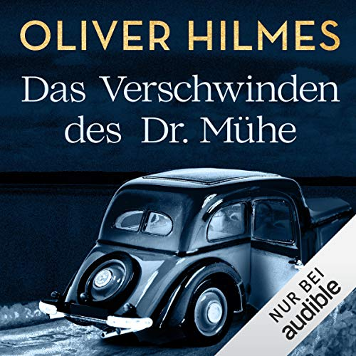 Couverture de Das Verschwinden des Dr. Mühe