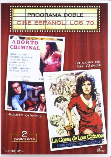Programa Doble Cine Español: Los 70 (Aborto Criminal + La Casa De...