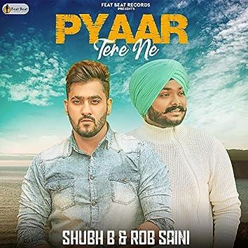 Pyar Tere Ne (feat. Rob Saini)