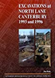 Excavations at North Lane, Canterbury 1993 and 1996 (CAT Occasional Paper)
