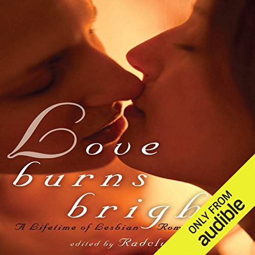 Love Burns Bright audiobook cover art