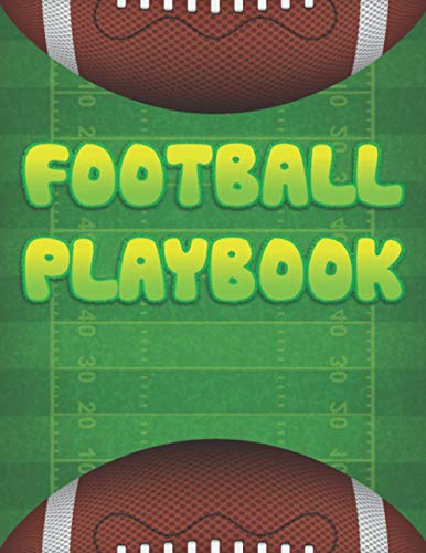 Football Playbook: Gifts For Football Coaches Players & Lovers   Rugby/ American Football Coach Notebook With Field Diagrams for Drawing Up Plays, Creating Drills & Scouting