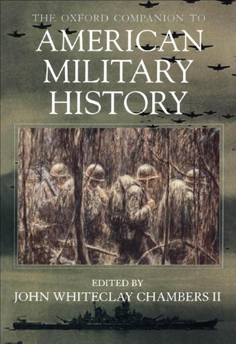 過去オフェンス細断The Oxford Companion to American Military History (English Edition)