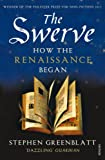 The Swerve: How the Renaissance Began (English Edition)
