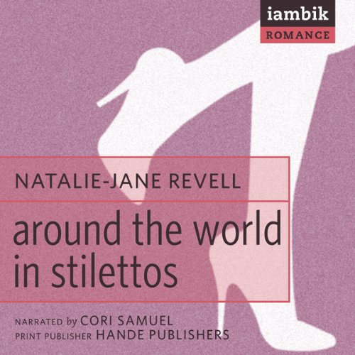 Around the World in Stilettos audiobook cover art
