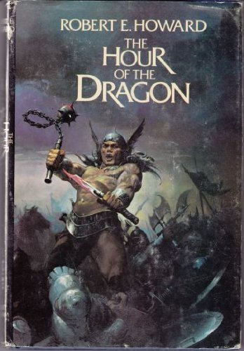 The Hour of the Dragon (Conan) 0399120963 Book Cover