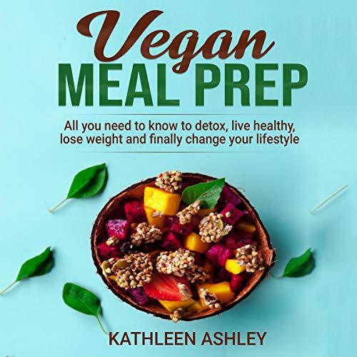 Vegan Meal Prep: audiobook cover art