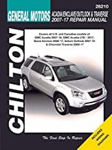 GMC Acadia, Buick Enclave, Saturn Outlook & Chevy Traverse Repair Manual: 2007-2017, Chilton Total Care