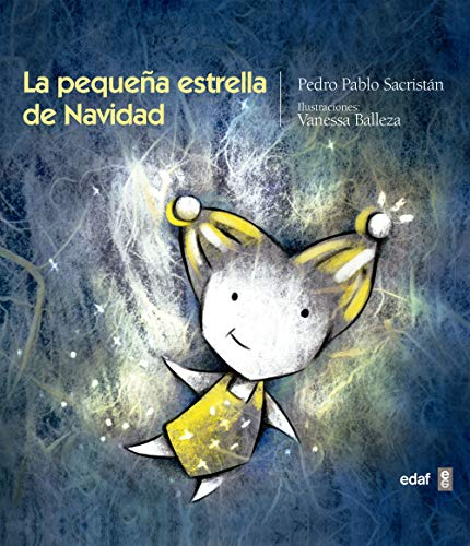 La pequeña estrella de Navidad (Infantil. Escalera de lectura)