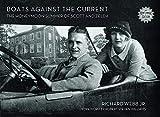 Boats Against the Current (Centennial Edition): The Honeymoon Summer of Scott and Zelda: Westport, Connecticut 1920