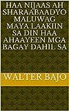 haa nijaas ah sharaabaadyo maluwag maya Laakiin sa din haa ahaayeen mga bagay dahil sa (Italian Edition)
