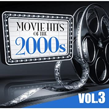 Movie Hits of the 2000s Vol.3