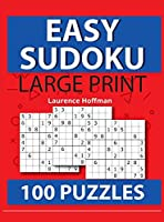 Easy Sudoku: Brain Games - Large Print Easy Sudoku Puzzles Relax and Solve