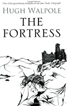 The Fortress (Herries Chronicles) by Hugh Walpole (2008-10-09)