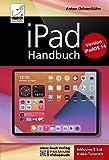 iPad Handbuch mit iPadOS 14 - PREMIUM Videobuch: Buch + 5 h Videotutorials: Für alle iPad-Modelle ge...