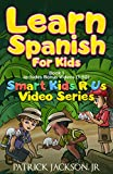 Learn Spanish For Kids: Smart Ki...